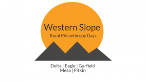 Rural Philanthropy Days Western Slope Colorado, Anschutz Family Foundation